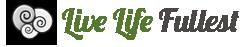 Live Life Fullest - www.livelifefullest.com